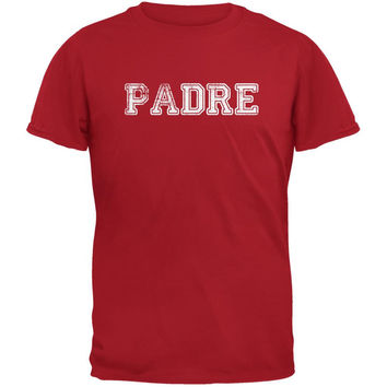 Fathers Day - Padre Red Adult T-Shirt