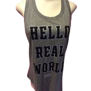 "Victoria's Secret PINK "" HELLO REAL WORLD"" Tank Top"