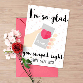 "Tinder Valentine's day card, ""I am so glad you swiped right"""