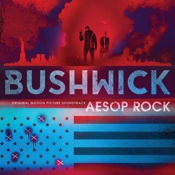 Aesop Rock ‎– Bushwick (Original Motion Picture Soundtrack) LP