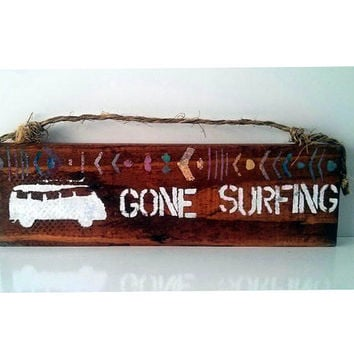 Gone Surfing / Sign / VW Bus / Tribal / Hawaiian / Beach/ Surf / away / summer sign/ entry/ gift / wholesale / surfer