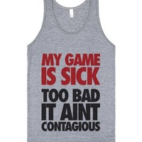 My Game Is Sick-Unisex Athletic Grey Tank