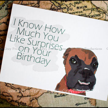 Greeting Card Digital Download JPEG - Happy Birthday - Funny Dog Card - Bday -Surprise Birthday - Boxer dog birthday card