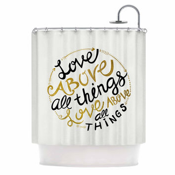 """Pom Graphic Design """"Love Above All Things"""" Black Gold Vector Typography Shower Curtain"""