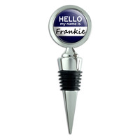 Frankie Hello My Name Is Wine Bottle Stopper