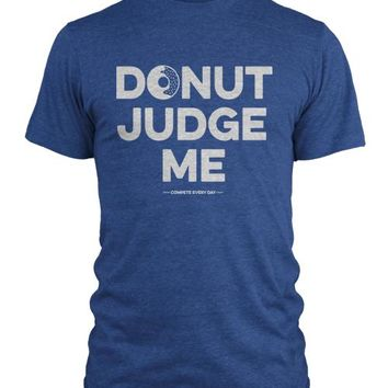 Donut Judge Me (Large)