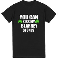 You Can Kiss My Blarney Stones | T-Shirt | SKREENED