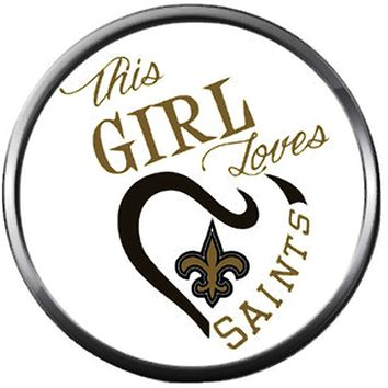 d43255bb NFL New Orleans This Girl Loves Saints Sports Fan Football Lover. NFL Logo  New Orleans Saints Charm for Ginger Snap Noosa and any other snap jewelry  ...