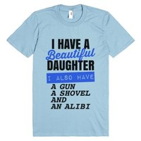 I Have A Beautiful Daughter T-shirt Blue V2 (ide162237)-T-Shirt