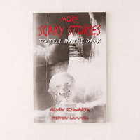 More Scary Stories to Tell in the Dark by Alvin Schwartz | Urban Outfitters