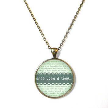 Mint Green with Typographic Book Page Pattern once upon a time... Necklace - Geeky Nerdy Bookworm Pop Culture Book Page  fJewelry