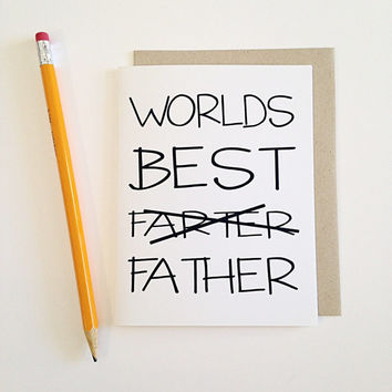 Worlds best farter/father. Birthday, anniversary, wedding, thank you, gift card fathers day
