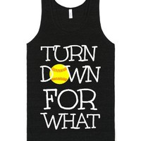Softball tank Turn Down For What-Unisex Tri-Black T-Shirt