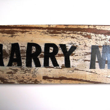 Marry Me Sign Reclaimed Wood Sign Rustic Wooden Sign Handmade Barn Wedding Sign Painted Shabby White Salvaged Wood Art