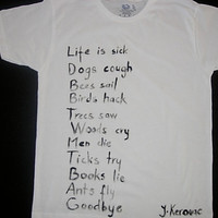 t shirt with Jack Kerouac's poem hand painted for men,women, teen, youth, adults