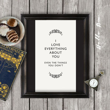 Love quote wall art- inspiration quote Wall decor, quote print, printable quote, love quote, inspirational quote, typography