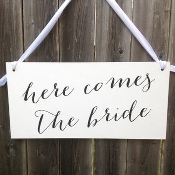Here comes the bride - One sided - Script Wedding Sign, Flower Girl Sign, Ring Bearer, Wedding Planners