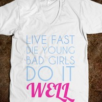 Live Fast Die Young - Movie Quote Shirts