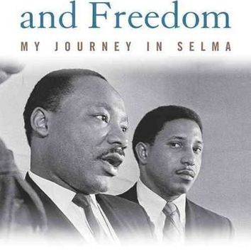 In Peace and Freedom: My Journey in Selma (Civil Rights and the Struggle for Black Equality in the Twentieth Century)