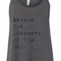 Womens' Slouchy Tank-Beware The Dreamers