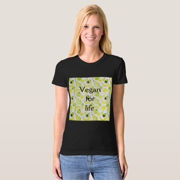 Vegan for life. T-Shirt