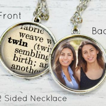 TWIN SISTER GIFT - Twin Necklace - Gifts for Twins - Twin Girls - Custom Photo