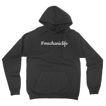 Mechanic life funny gift for college student proffesion  hoodie