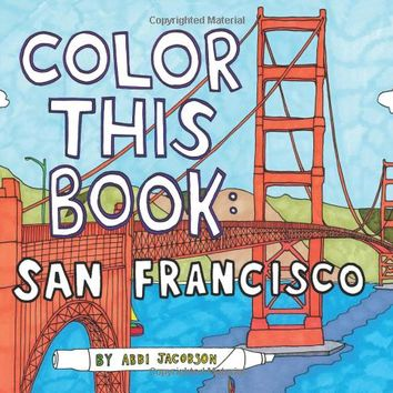 Color this Book: San Francisco Paperback – April 16, 2013