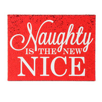 Naughty is the New Nice Red Glitter Wall Canvas