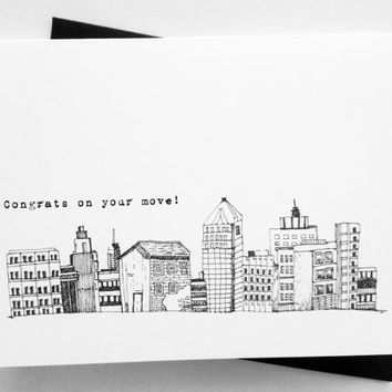 New Home Congratulations Card. Move to the City.  New Job in City.  New City Scape.  Black and White and Gray.