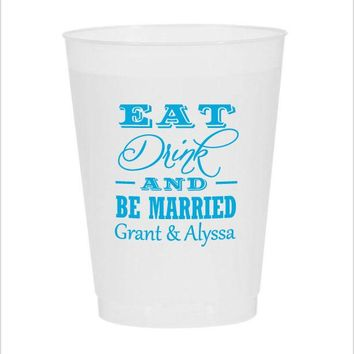 Frosted flex cups, disposable personalized wedding cups, eat drink and be married design