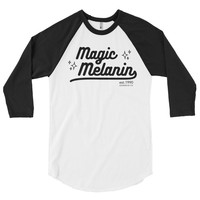 """Magic Melanin"" Varsity 3/4 sleeve raglan tee (More Colors)"