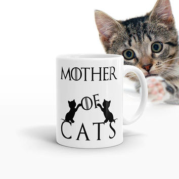 Mother Of Cats, Mother Of Cats Mug, Cat lover gift, Funny ceramic cup for cat mom, Cat lady mug, game of thrones cat, mug mother of cats