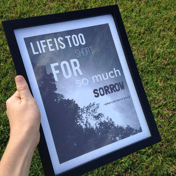 American Horror Story Life is too short framed print