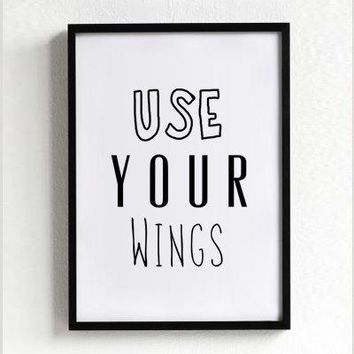 Freedom Poster Print Quote Poster Typography Art Home Decor Mottos Bird Inspirational Food Motto Minimal Use Your Wings A3