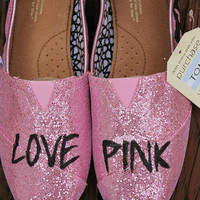Love Pink Victoria's Secret Inspired hand painted Toms glitter pink