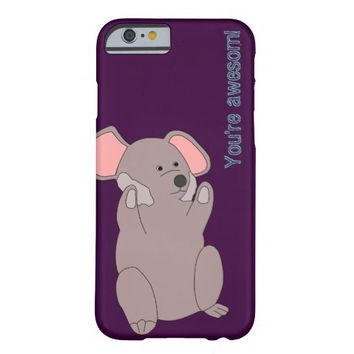 You're awesom! barely there iPhone 6 case