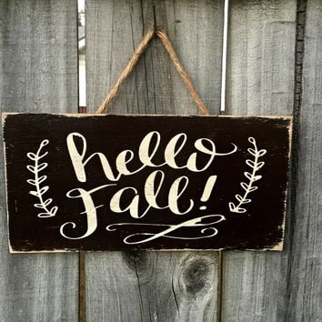 Hello Fall Rustic Sign / Distressed Wooden Sign / Rustic Home Decor