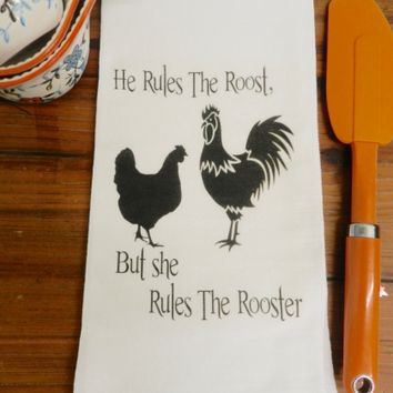 He Rules The Roost Flour Sack Kitchen Decorative Rooster Funny Towel