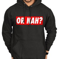 Tru Designz Men's Or Nah? Boxed Logo Hoodie Clothing