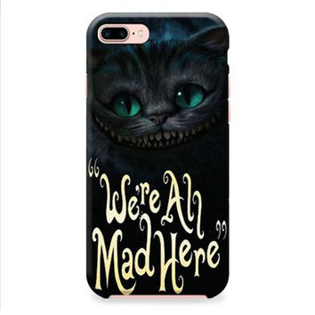 Cat Cheshire Were All Mad Here iPhone 8 | iPhone 8 Plus Case