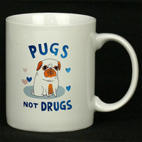 Pugs Not Drugs For Ceramic Mugs Coffee *