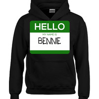 Hello My Name Is BENNIE v1-Hoodie