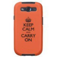 Tangerine Tango Keep Calm And Caryy On Galaxy SIII Cover