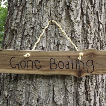Custom/ fathers day/ wood sign/ Gone boating/ door sign/ personalized sign