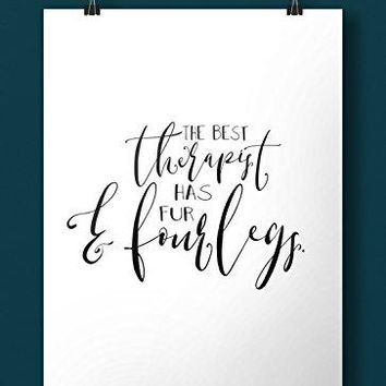 The Best Therapist Has Four Legs Hand Lettered Art Print