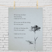 "Emily Dickinson Poem ""If I can stop one heart from breaking"" Poetry Art"