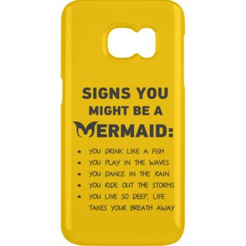 Signs You Might Be A Mermaid Samsung Galaxy S6 Clip