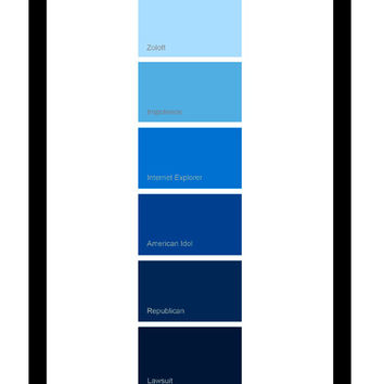 ART PRINT - Zoloft / Impotence / Internet Explorer / American Idol / Republican / Lawsuit, paint chip poem, pantone poem