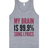 My Brain Is 99.9% Song Lyrics Tank Top (idd102242ath)-Tank